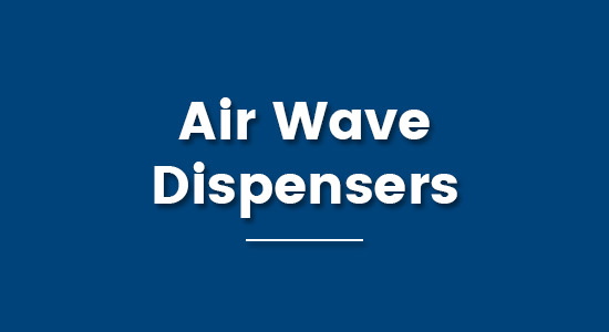 Air Wave Dispensers